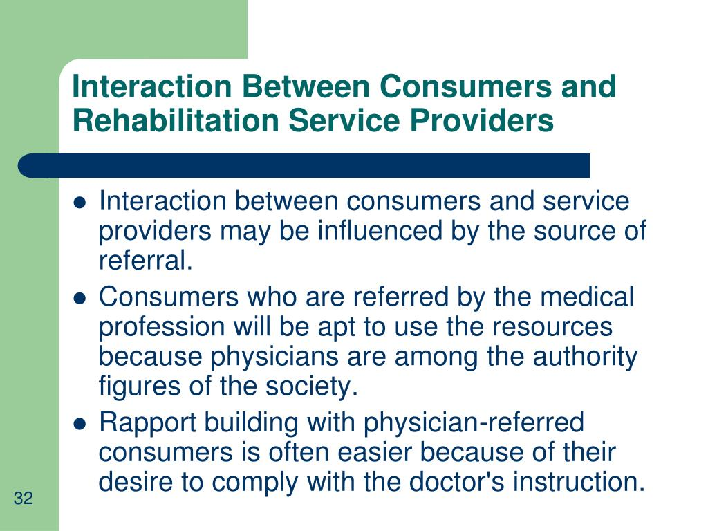Interaction Between Consumers and Rehabilitation Service Providers
