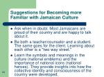 suggestions for becoming more familiar with jamaican culture44