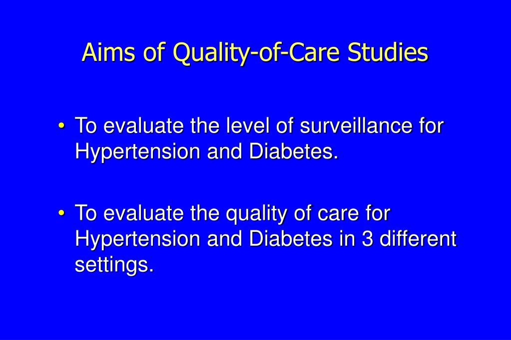 Aims of Quality-of-Care Studies