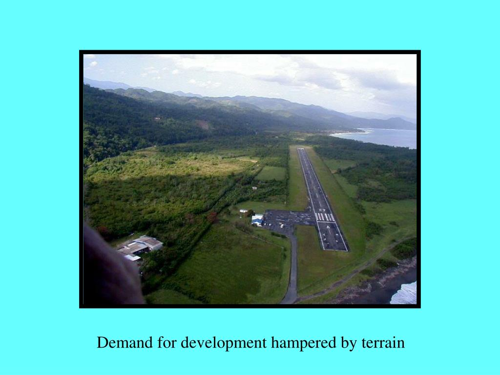 Demand for development hampered by terrain