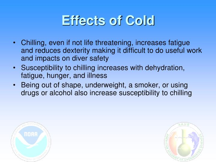 Effects of Cold