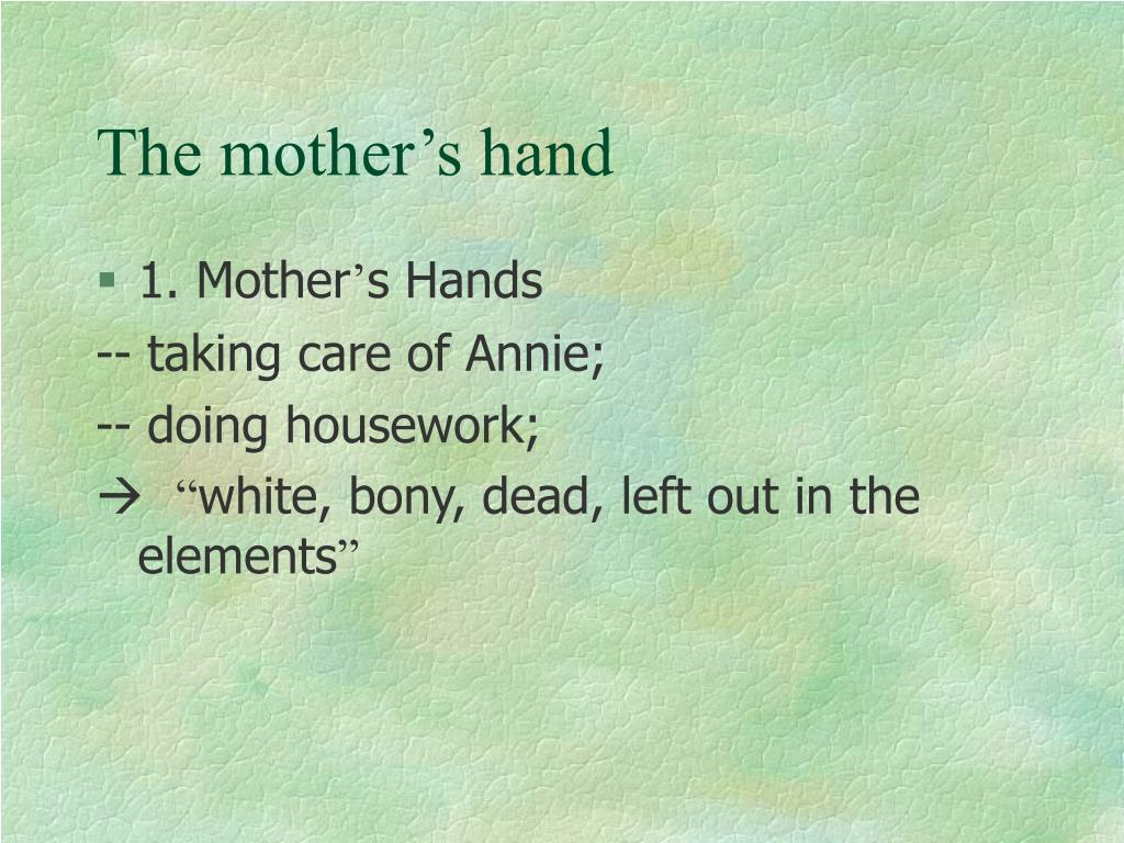 The mother's hand