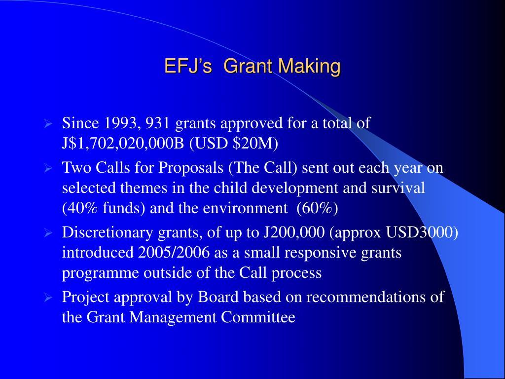 EFJ's  Grant Making
