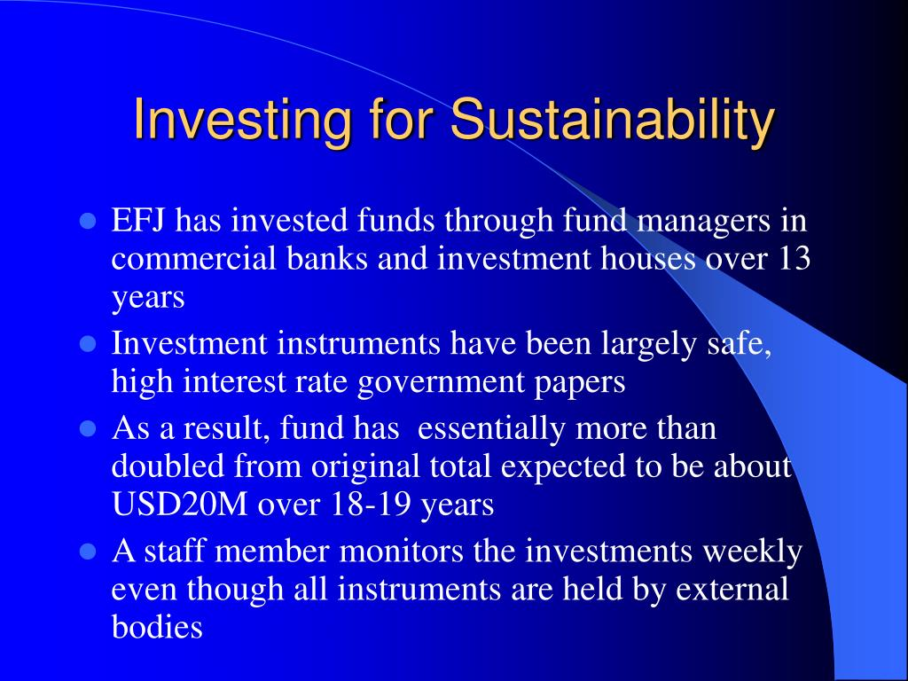 Investing for Sustainability