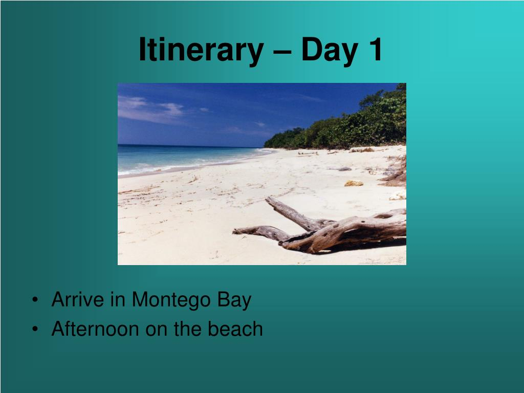 Itinerary – Day 1
