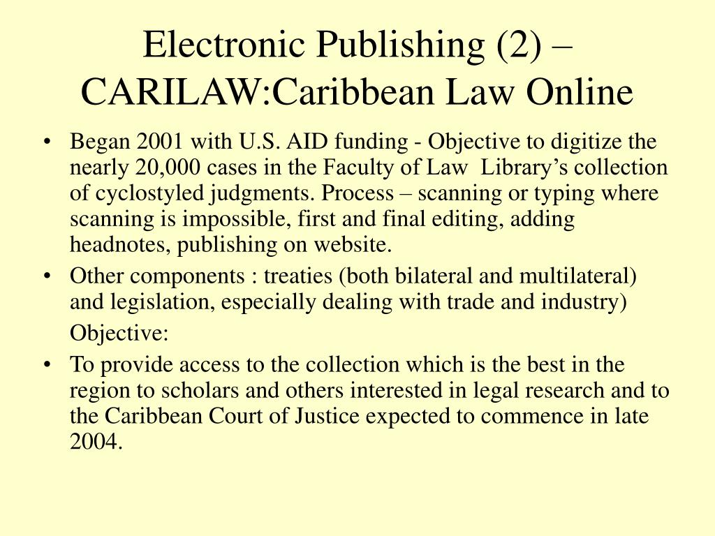 Electronic Publishing (2) – CARILAW:Caribbean Law Online
