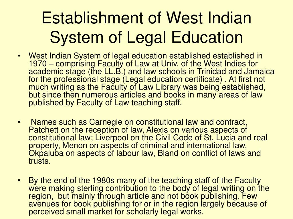 Establishment of West Indian System of Legal Education