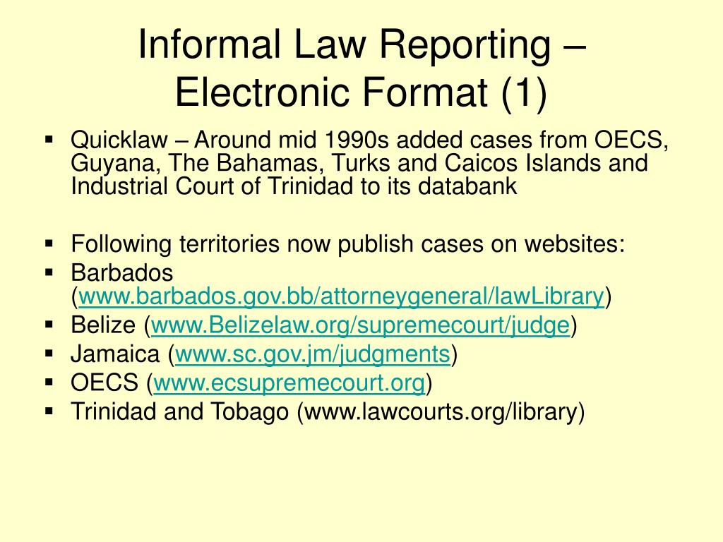 Informal Law Reporting – Electronic Format (1)