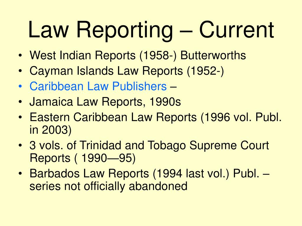 Law Reporting – Current