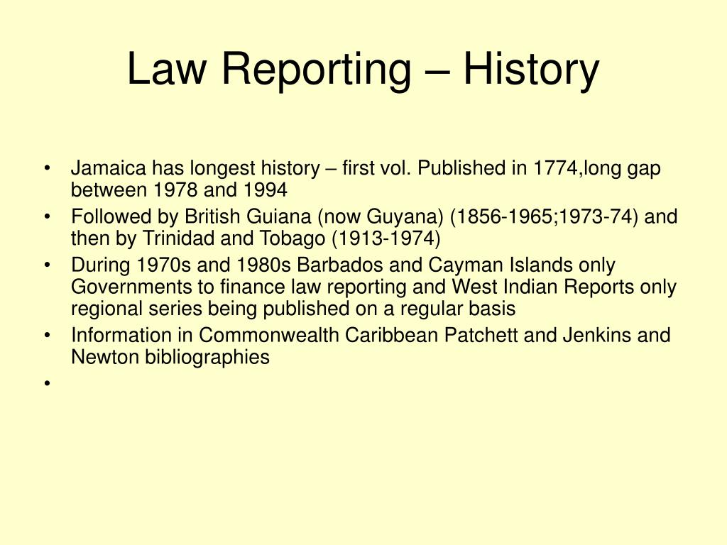 Law Reporting – History