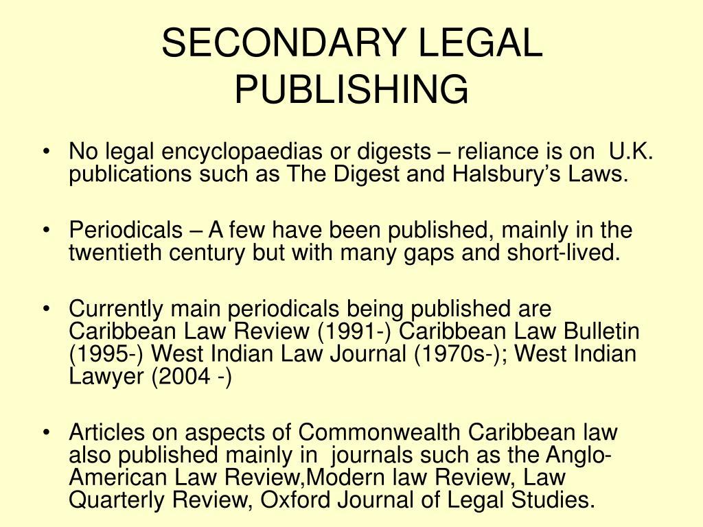 SECONDARY LEGAL PUBLISHING