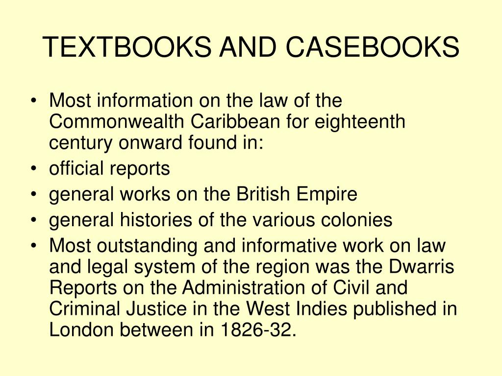 TEXTBOOKS AND CASEBOOKS