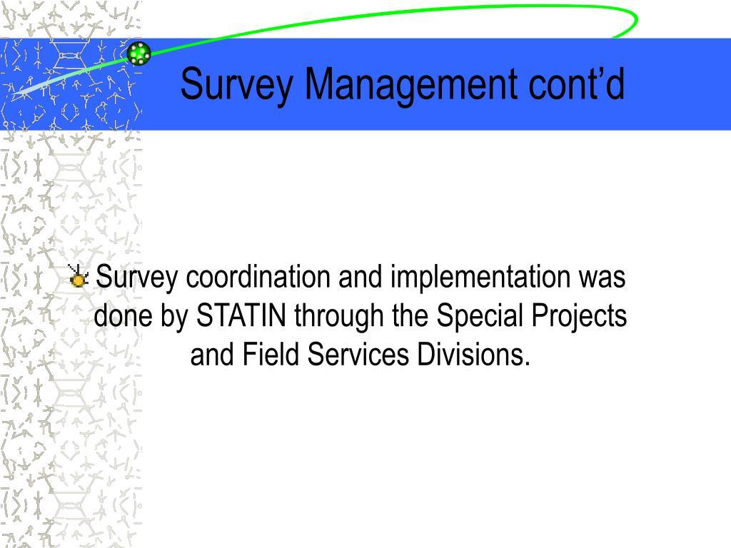Survey Management cont'd