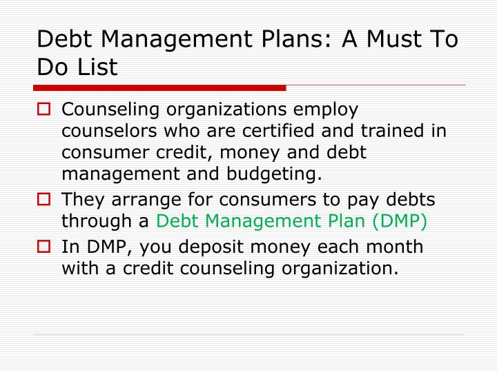 Debt Management Plans: A Must To Do List
