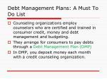 debt management plans a must to do list