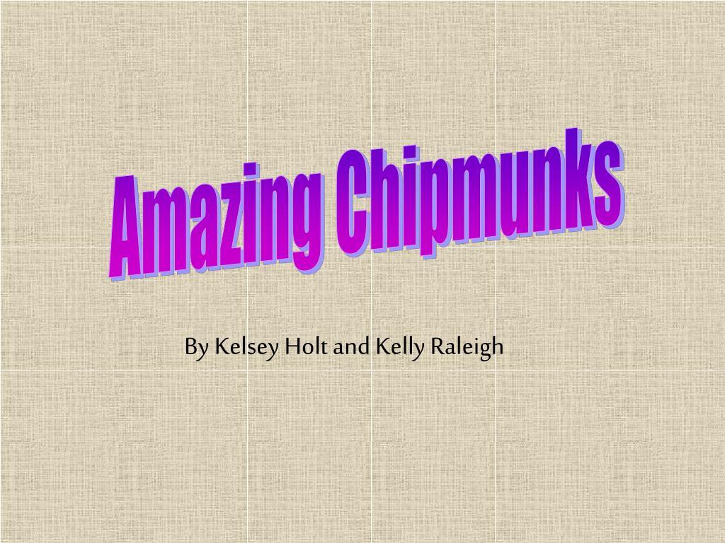 Amazing Chipmunks
