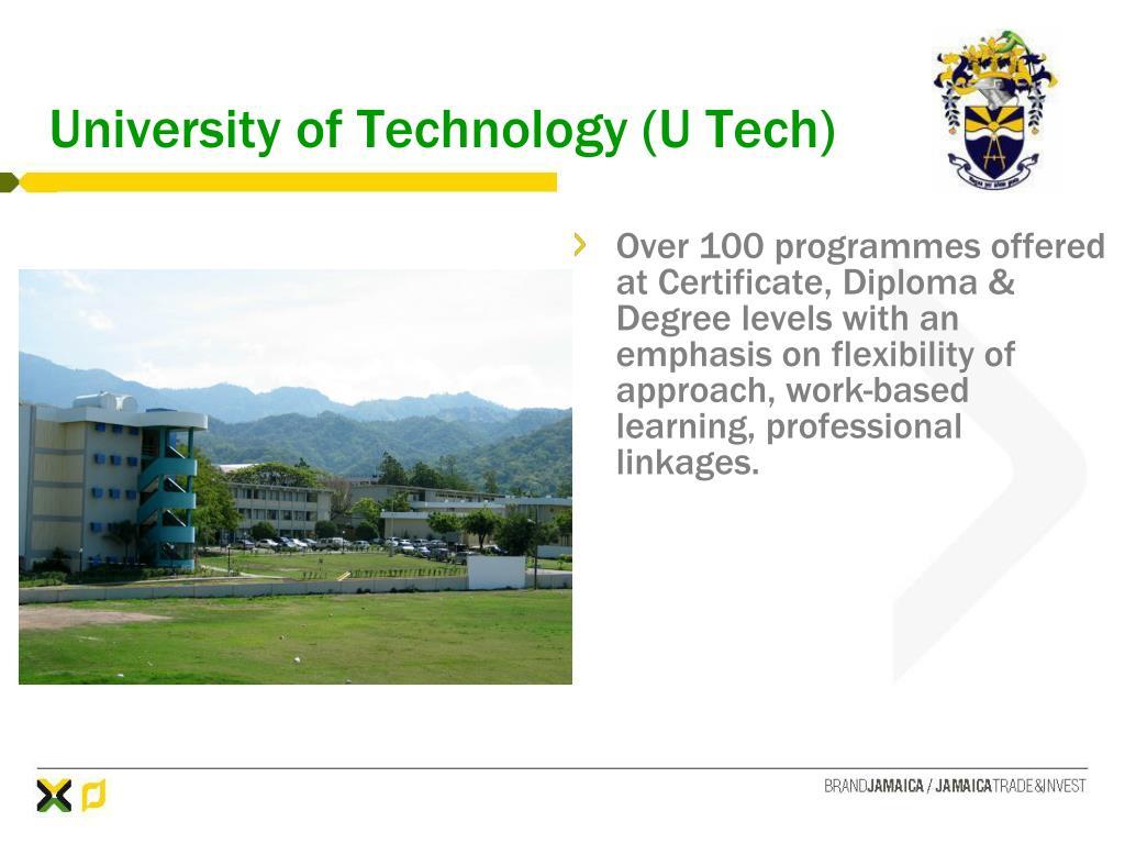 University of Technology (U Tech)