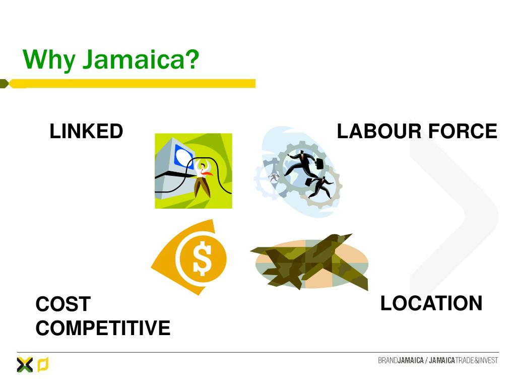 Why Jamaica?