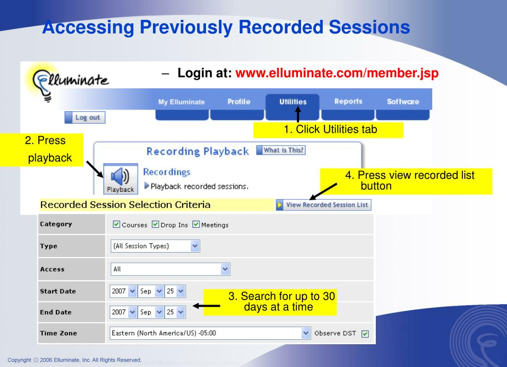 Accessing Previously Recorded Sessions
