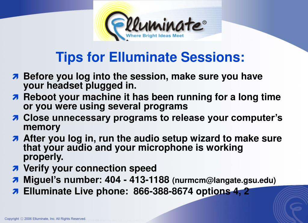 Tips for Elluminate Sessions:
