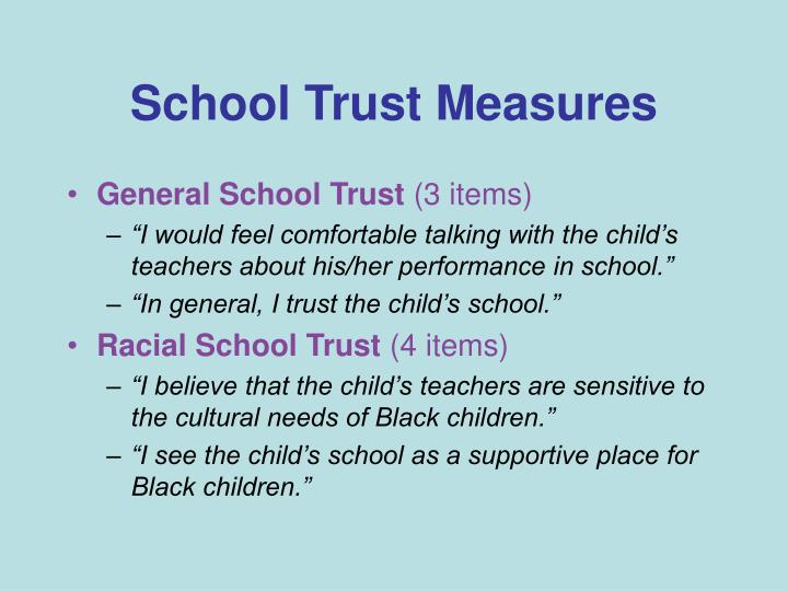 School Trust Measures