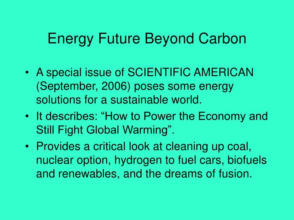 Energy Future Beyond Carbon