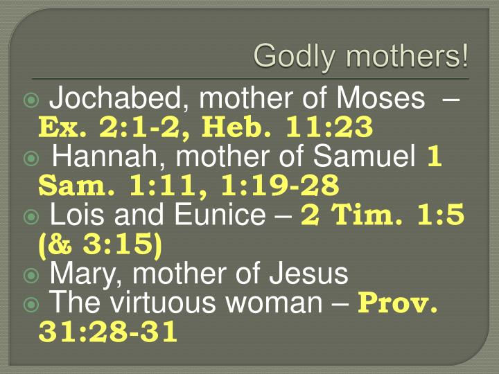 Godly mothers!