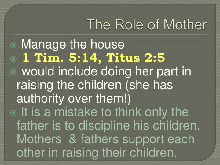 The Role of Mother