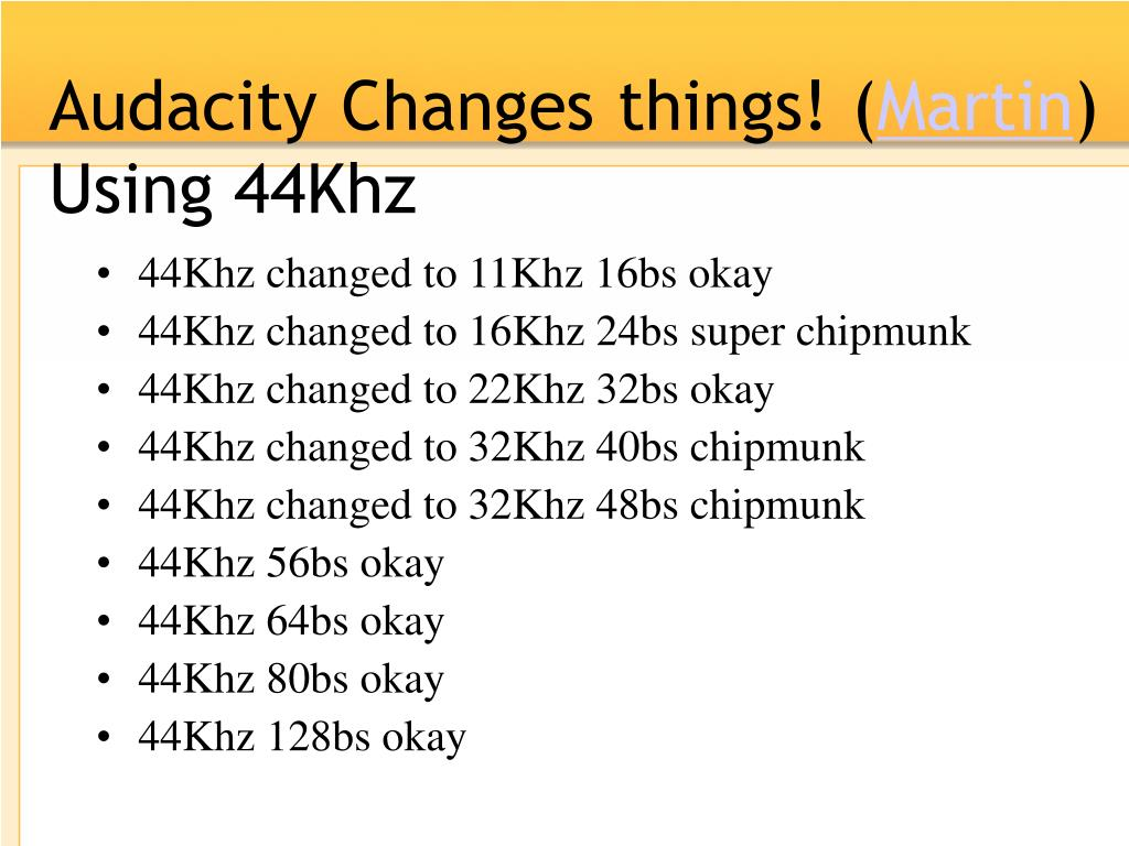 Audacity Changes things! (