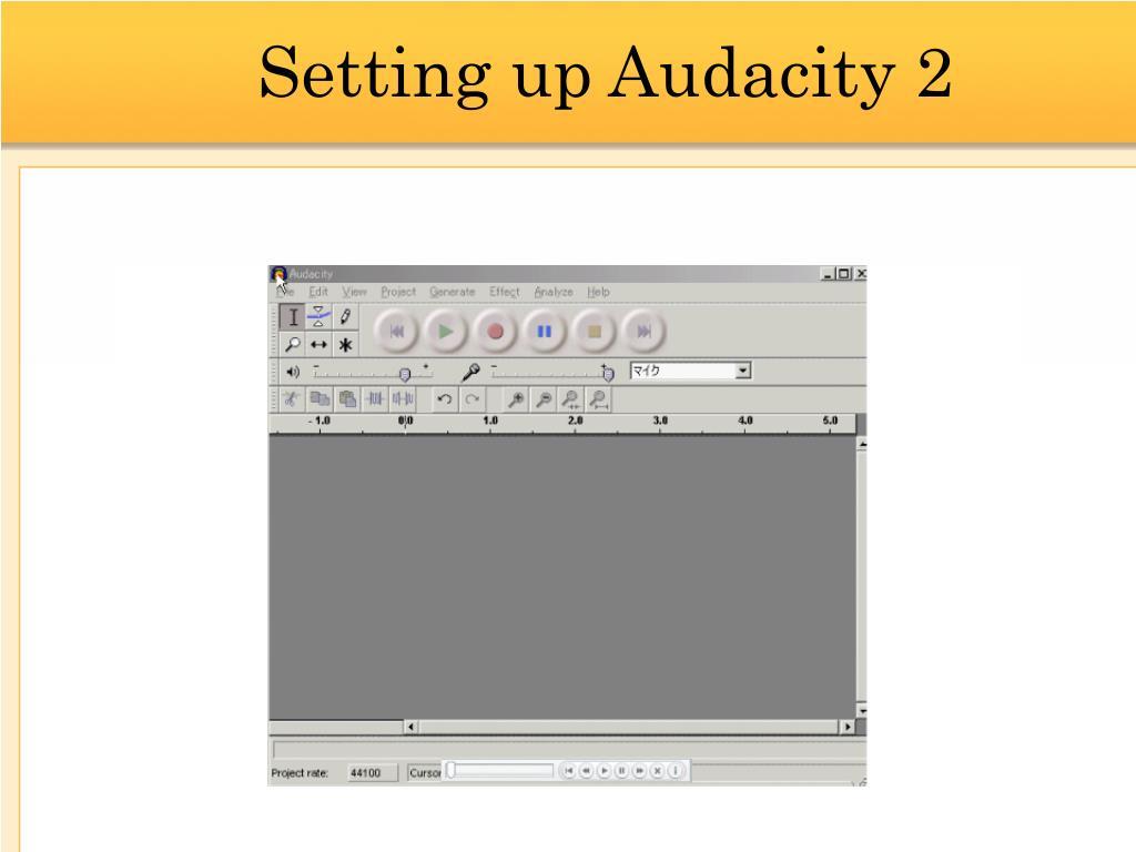 Setting up Audacity 2
