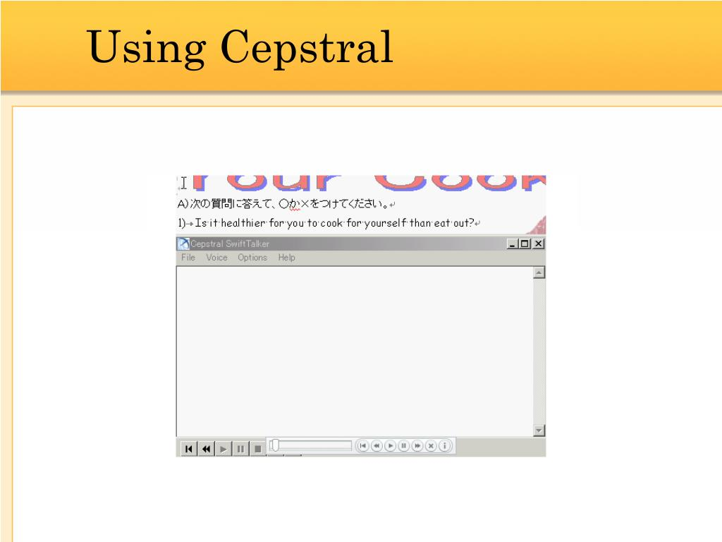 Using Cepstral