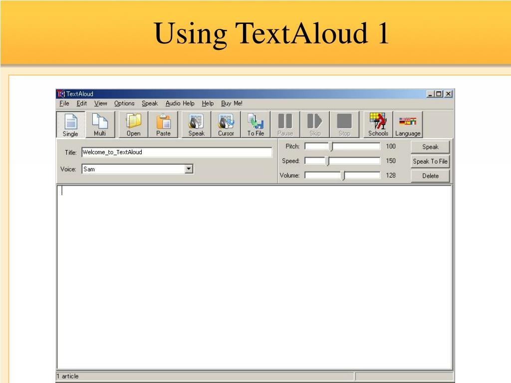 Using TextAloud 1