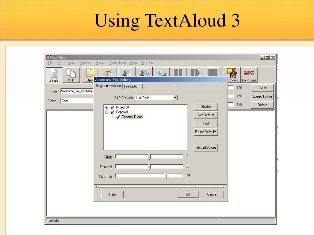 Using TextAloud 3