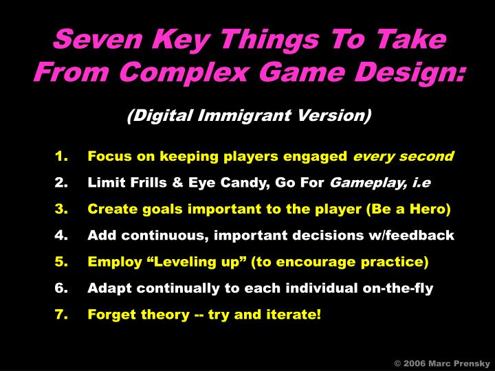 Seven Key Things To Take From Complex Game Design: