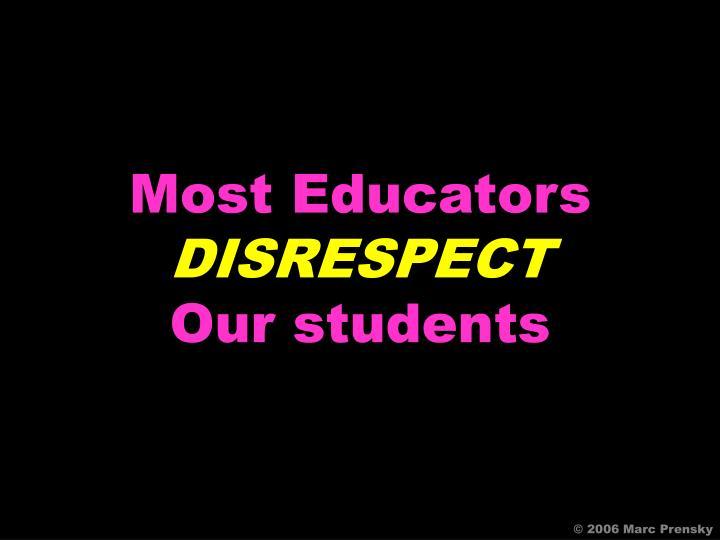 Most Educators