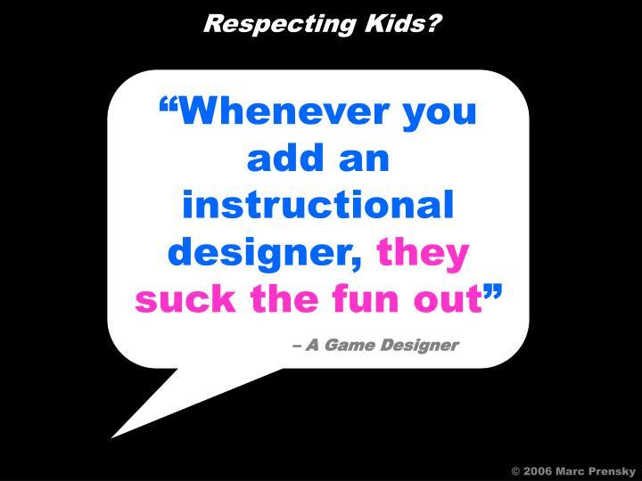 Respecting Kids?