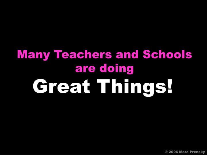 Many Teachers and Schools
