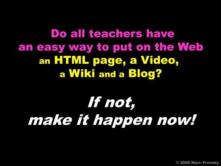 Do all teachers have