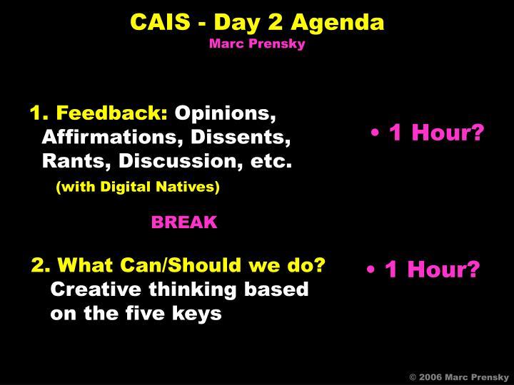 CAIS - Day 2 Agenda