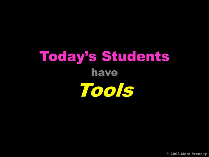 Today's Students