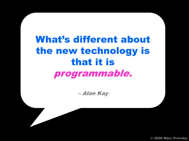 What's different about the new technology is that it is