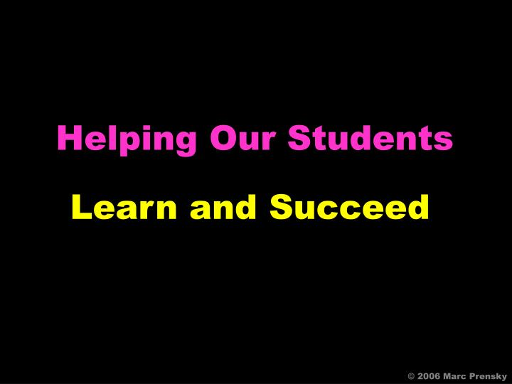 Helping Our Students