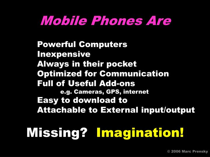 Mobile Phones Are