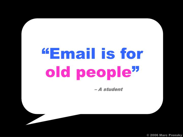 """""""Email is for"""