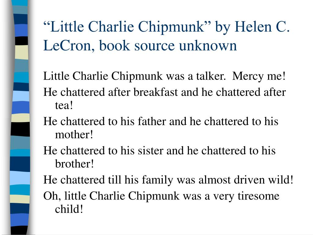 """Little Charlie Chipmunk"" by Helen C. LeCron, book source unknown"