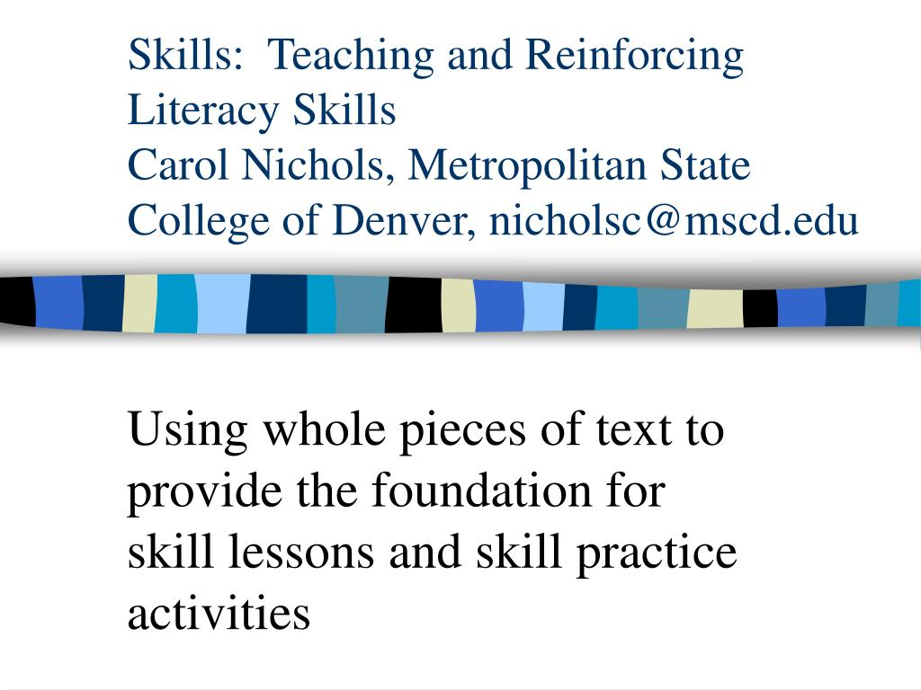 Skills:  Teaching and Reinforcing Literacy Skills
