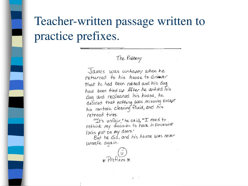 Teacher-written passage written to practice prefixes.