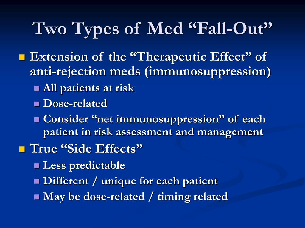 "Two Types of Med ""Fall-Out"""