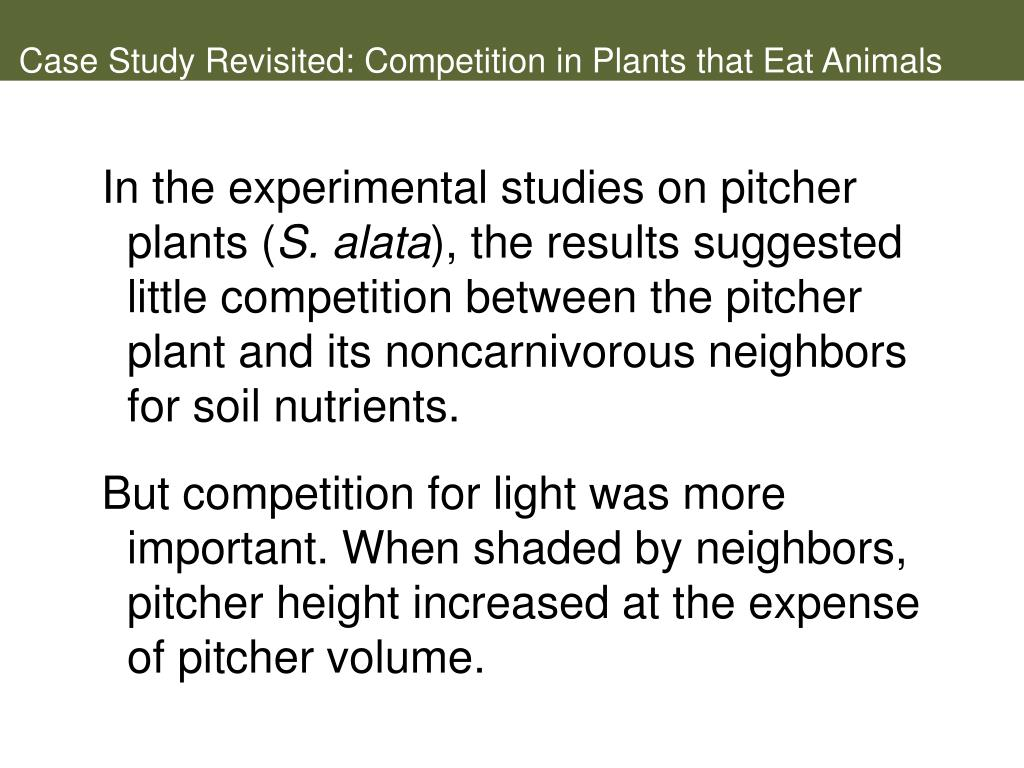 Case Study Revisited: Competition in Plants that Eat Animals