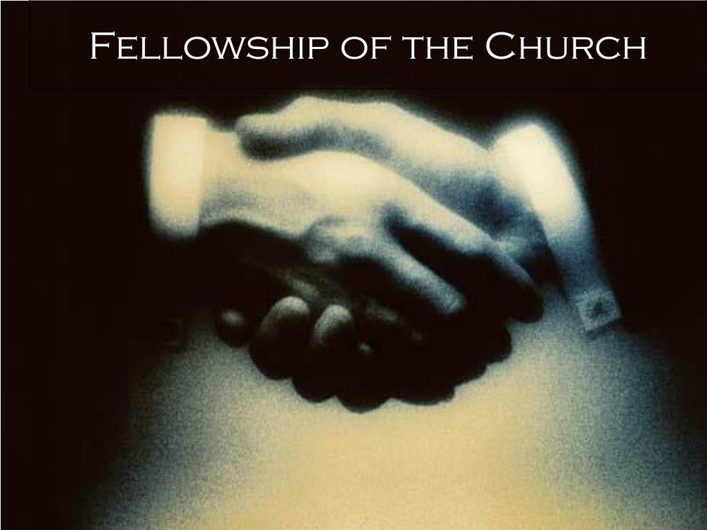 Fellowship of the Church